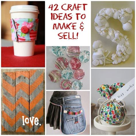 42 craft project ideas that are easy to make and sell - Crafts To Make