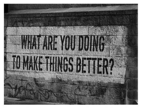 how to make things better what are you doing to make things better turnaround
