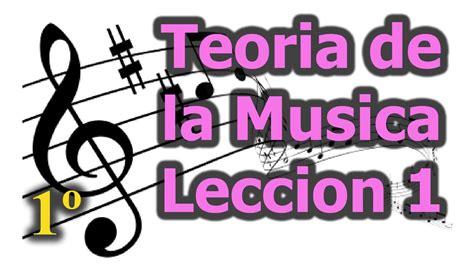 siete breves lecciones de 8433964003 teoria de la musica leccion 1 curso de teoria musical gratis youtube