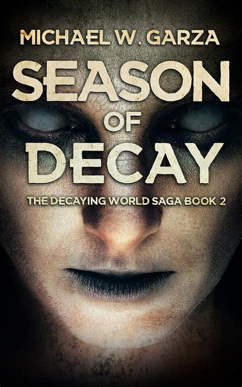 saga book two the decaying world saga book 2 season of decay severedpress