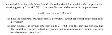 Solow Model Exercises solved numerical exercise with solow model consider the