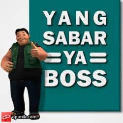 gambar kata kata sabar dp bbm unik pinterest boss
