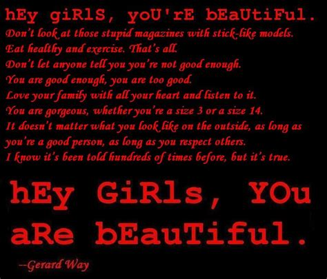 hey girls you re beautiful whether you by gerard way like success