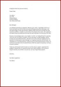 Resignation Letter For Family Reasons by How To Write A Resignation Letter For Family Reasons Cover Letter Templates