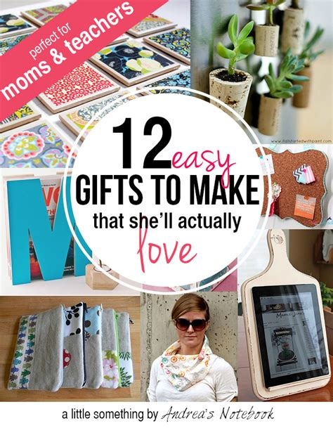gifts to make gifts to make for and teachers andrea s notebook