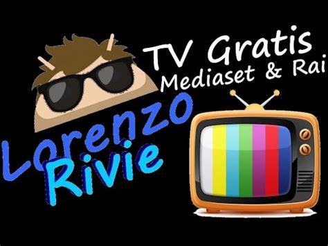 film gratis mediaset guida canali rai e mediaset hd con vlc funnydog tv