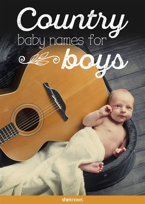 country music names list rustic baby names for boys are all the rage