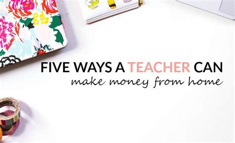 Teachers Make Money Online - 5 ways a teacher can make money from home
