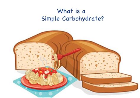 carbohydrates simple what is a simple carbohydrate
