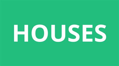 house pronunciation how to pronounce houses pronunciation academy youtube