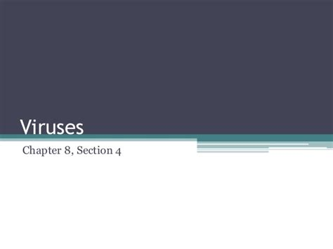 chapter 8 section 4 viruses 7th chapter 8 section 4
