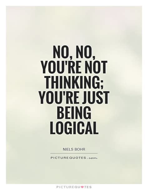 logic quotes quotes about logical thinking quotesgram