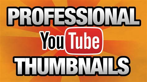 download youtube thumbnail how to make a professional youtube thumbnail with free