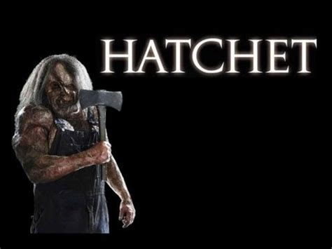 Watch Hatchet 2006 Full Movie Hatchet 2006 Movie Review By Jwu Youtube
