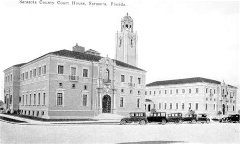 Sarasota County Florida Court Records Florida Memory View Of The Sarasota County Courthouse Sarasota Florida