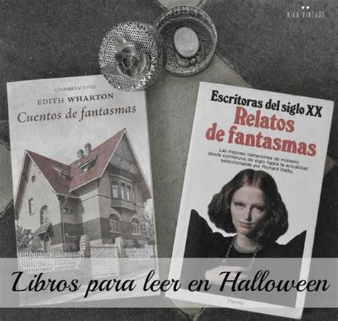 relatos de fantasmas edith wharton los espectros no 15 libros para leer en halloween paperblog