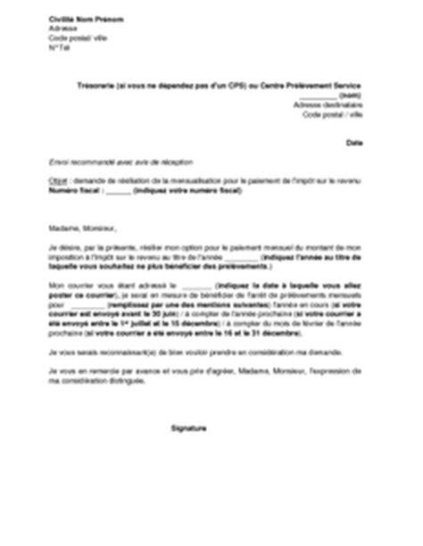 Demande Nbi Lettre Type Lettre De Demande De R 233 Siliation De L Option Pour Le Paiement Par Mensualisation De L Imp 244 T Sur