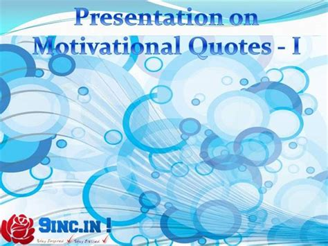 Motivational Quotes Authorstream Inspirational Powerpoint Presentation