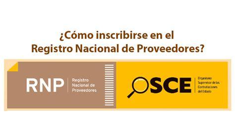 inscribirse en la agencia nacional de transito 2016 rnp 191 c 243 mo inscribirse en el registro nacional de proveedores