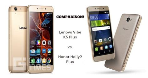 Lenovo Vibe K5 Vs Lenovo Vibe K5 Plus lenovo vibe k5 plus vs huawei honor 2 plus comparison similarities and differences