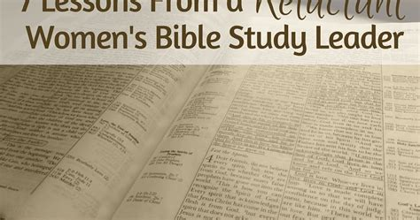 Bible Study Leader by Sweet For Your Soul 7 Lessons From A Reluctant S Bible Study Leader