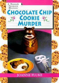 Chocolate Chip Cookie Murder fiction book review chocolate chip cookie murder a swensen mystery by joanne fluke