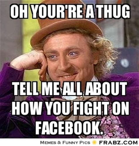 Fight Memes - 8 best images of facebook fight meme thug facebook fight