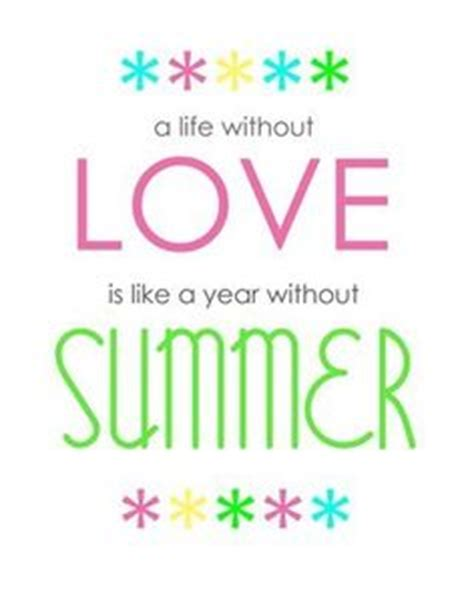 printable summer quotes 1000 images about summer quotes and fun on pinterest