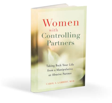 with controlling partners taking back your from a manipulative or abusive partner books domestic violence emotional abuse psychological