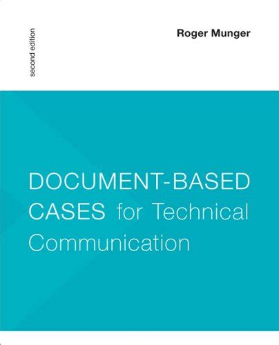 the essentials of technical communication books document based cases for technical communication