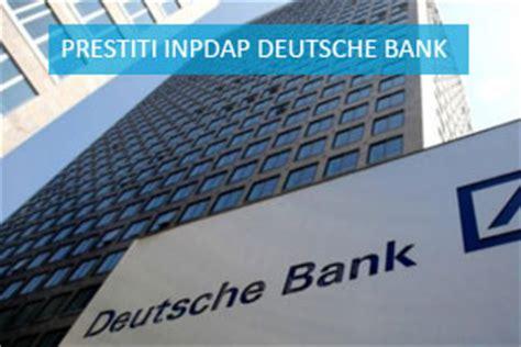 banche convenzionate inpdap prestito inpdap deutsche bank dbeasy quinto o delega