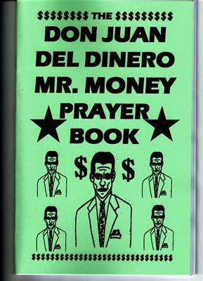 Prayer For Winning Money - don juan del dinero mr money prayer book