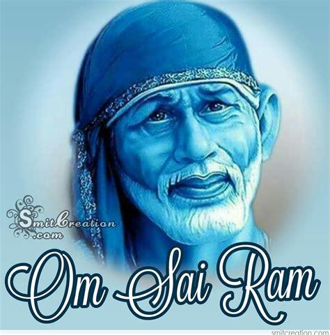 Sai Ram om sai ram smitcreation
