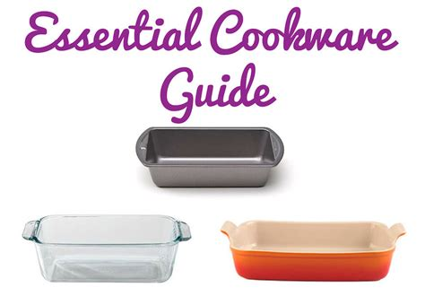 the domestic front kitchen essential cookware and bakeware metal glass ceramic or silicone pans when to use each