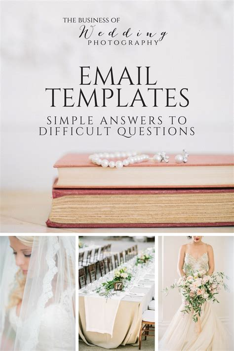 Email Templates Simple Answers To Difficult Questions The Business Of Wedding Photography Wedding Photography Email Templates
