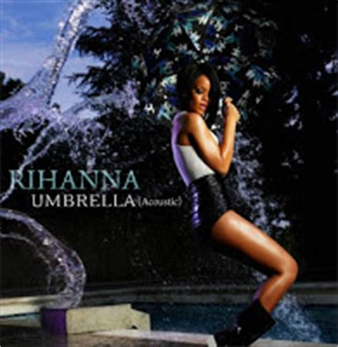 Rihanna Umbrella Single New Record by Is My Imaginary Friend You Get What You Give Songs
