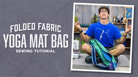 yoga bag pattern youtube sewing tutorial page 2 man sewing