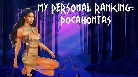 My Personal my personal ranking pocahontas