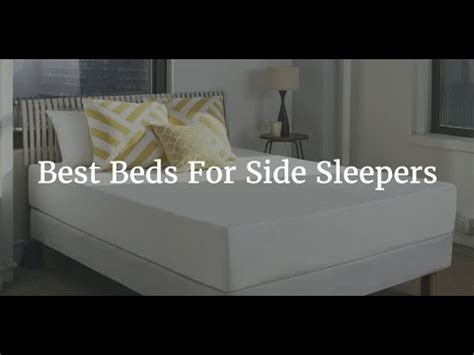 Top 5 Beds For Side Sleepers - top 5 best beds for side sleeper 2018