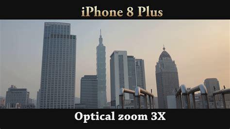 iphone 8 vs iphone 8 plus optical digital zoom comparison 4k
