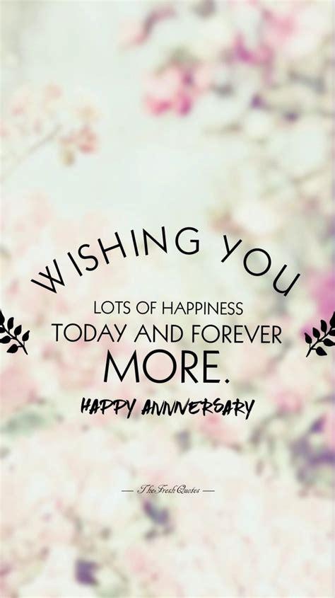 1st wedding anniversary love quotes best 25 happy anniversary wishes ideas on pinterest