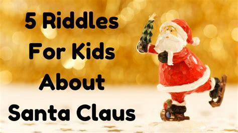 santa riddles santa claus riddles