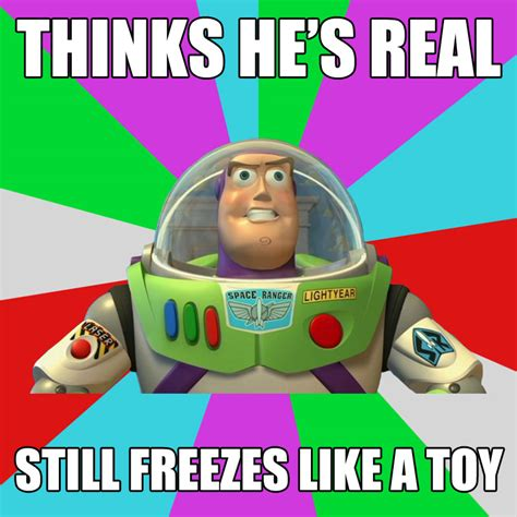 Buzz Lightyear Everywhere Meme Generator - meme buzz 28 images 25 best memes about buzz lightyear