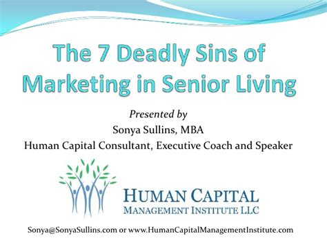 Mba Human Capital Competitin by The 7 Deadly Sins Of Marketing In Senior Living