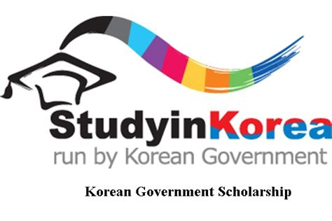 Seoul National Mba Scholarship by Korean Government Scholarship Program 2017 For