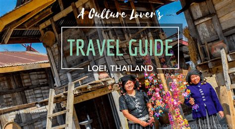 thailand the s travel guide books a culture lover s travel guide to loei thailand tieland