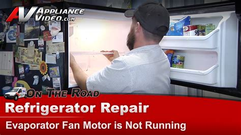 how to fix a refrigerator fan kenmore whirlpool refrigerator repair evaporator fan