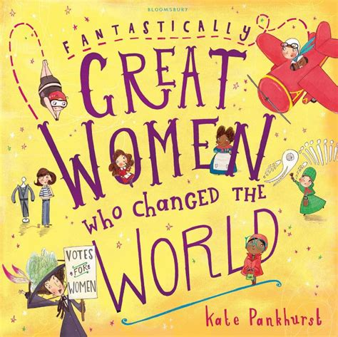 1408878909 fantastically great women who made girl empowering books for kids women s history for