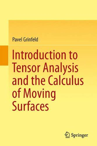 tensors made easy books 18 introduction to tensor analysis and the calculus