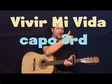 tutorial piano vivir mi vida vivir mi vida marc anthony easy guitar lesson capo 3rd